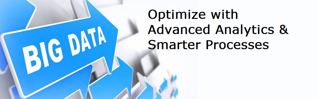 Optimize with Advanced Analytics and Smarter Processes